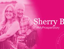 #MyProsperStory Spotlight: Sherry B.