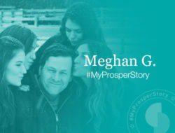 #MyProsperStory Spotlight: Meghan G.