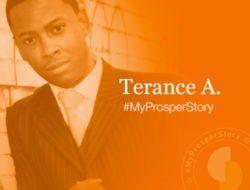 #MyProsperStory Spotlight: Terance A.