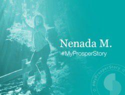 #MyProsperStory Spotlight: Nenaha M.