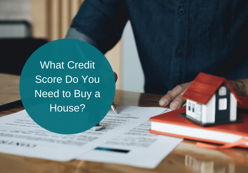what credit score is needed to buy a house